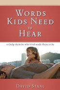 Words Kids Need to Hear eBook