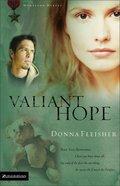 Valiant Hope (#03 in Homeland Heroes Series)