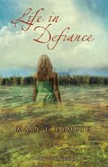 Life in Defiance (#03 in Defiance Texas Trilogy Series) eBook