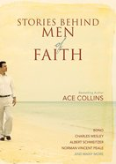 Stories Behind Men of Faith eBook