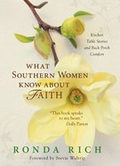 What Southern Women Know About Faith eBook