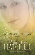 When Love Blooms eBook