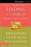 Finding a Church You Can Love eBook