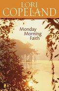 Monday Morning Faith eBook