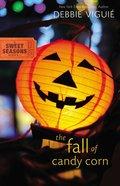 The Fall of Candy Corn (#2 in Sweet Seasons Series) eBook