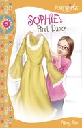 Sophie's First Dance? (#05 in Faithgirlz! Sophie Series) eBook