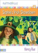 Sophie Steps Up (Prev. Sophie's Irish Showdown) (#04 in Faithgirlz! Sophie Series) eBook