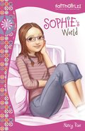 Sophie's World (#01 in Faithgirlz! Sophie Series) eBook