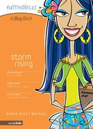 Faithgirlz Blog on #04: Storm Rising (#04 in Faithgirlz Blogon Series) eBook