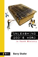 Unleashing God's Word in Youth Ministry eBook