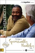 Authenticity (A Life Together) (A Life Together Series)