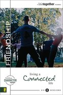 Friendship (A Life Together) (A Life Together Series) eBook