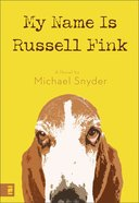 My Name is Russell Fink eBook