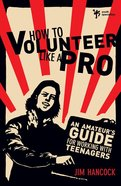 How to Volunteer Like a Pro eBook