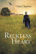 A Reckless Heart eBook
