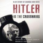 Hitler in the Crosshairs eAudio