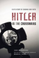 Hitler in the Crosshairs eBook
