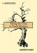 Taking the Cross to Youth Ministry eBook
