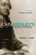 Pastoral Theology (#03 in John Wesley Teachings Series) eBook