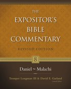 Daniel - Malachi (#08 in Expositor's Bible Commentary Revised Series)