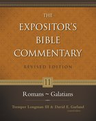 Romans-Galatians (#11 in Expositor's Bible Commentary Revised Series) eBook