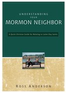 Understanding Your Mormon Neighbor eBook