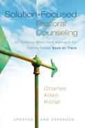 Solution-Focused Pastoral Counselling (And Expanded) eBook
