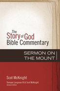 Sermon on the Mount (The Story Of God Bible Commentary Series) eBook