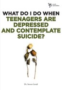 Teenagers Are Depressed and Contemplating Suicide? (Wdidw Series) eBook