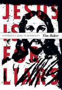 Jesus is For Liars eBook