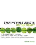 Creative Bible Lessons on the Trinity eBook