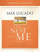 It's Not About Me Personal Guidebook eBook