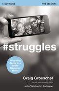 #Struggles Study Guide eBook