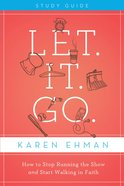 Let. It. Go. (Participants Guide) eBook