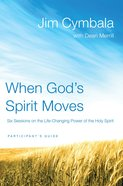 When God's Spirit Moves (Participant's Guide) eBook