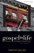 Gospel in Life (Participant's Guide) eBook