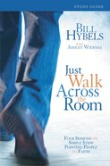 Just Walk Across the Room (Participant's Guide)