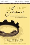 The Story of Jesus Participant's Guide (The Story Of Jesus Series) eBook