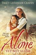 Alone Yet Not Alone eBook