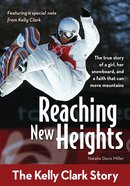 Reaching New Heights (Zonderkidz Biography Series (Zondervan)) eBook