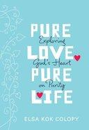 Pure Love, Pure Life eBook