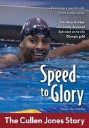 Speed to Glory (Zonderkidz Biography Series (Zondervan)) eBook