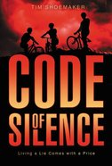 Living a Lie Comes With a Price (#01 in Code Of Silence Series) eBook
