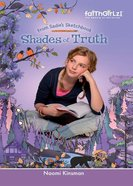 Faithgirlz!/From Sadie's Sketchbook: Shades of Truth (Faithgirlz!/sadie's Sketchbook Series) eBook