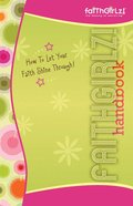 Faithgirlz Handbook (Faithgirlz! Series) eBook