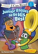 Junior Battles to Be His Best (I Can Read!1/veggietales Series) eBook