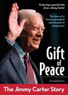 Gift of Peace: The Jimmy Carter Story eBook