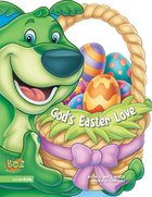 God's Easter Love (Boz The Bear Series)