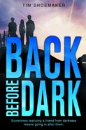 Back Before Dark (#02 in Code Of Silence Series) eBook