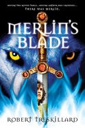 Merlin's Blade (#01 in The Merlin Spiral Series) eBook
